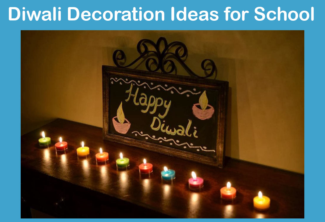 Diwali Decoration Ideas for School